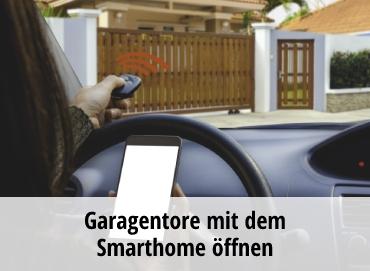 Garagentore mit dem Smarthome öffnen